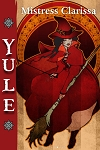 Yule by Mistress Clarissa
