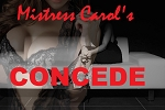 Personalize Mistress Carol's CONCEDE