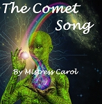 The Comet Song