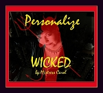 Personalize WICKED