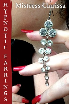 Hypnotic Earrings by Mistress Clarissa