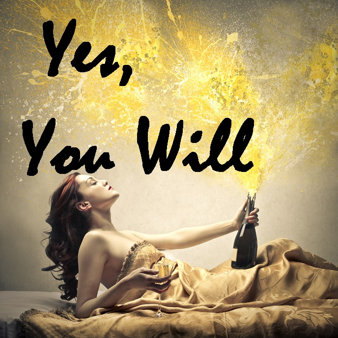 YES, You Will!
