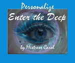 Personalize Enter the Deep