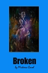 BROKEN by Mistress Carol