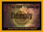 You CAN Trance Deeply