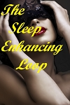 The Sleep Enhancing Loop